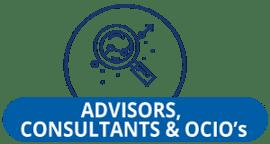 Advisors, Consultants, & OCIOs