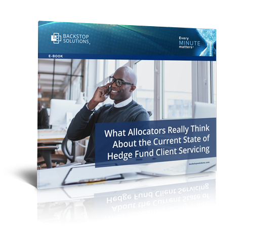 E-Book: What Allocators Really Think About the Current State of Hedge Fund Client Servicing