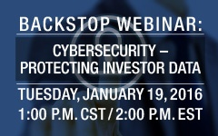 Webinar: Cybersecurity – Protecting Investor Data
